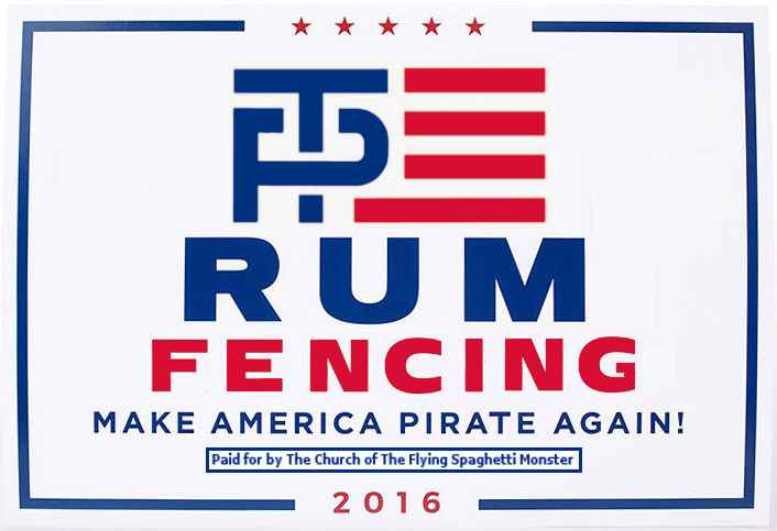 RUM - FENCING - Make America Pirate Again!