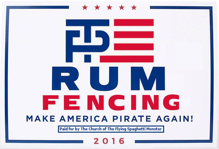 RUM - FENCING - Make America Pirate Again!